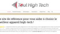 Tout High-Tech : Pour tout savoir sur les appareils technologiques