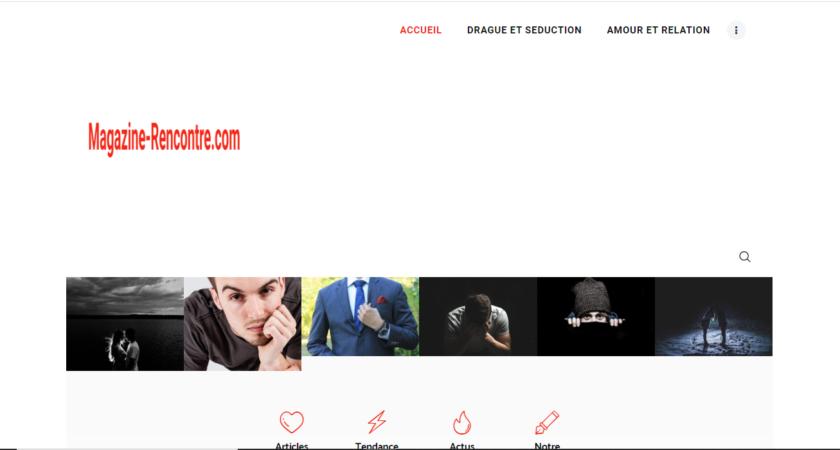 Magazine Rencontre, le site pour réussir vos dragues et séduction